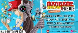 Mangame show frejus 2017 SUMMER