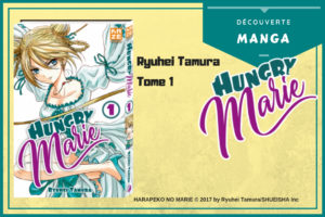 Découverte manga - Hungry Marie 1