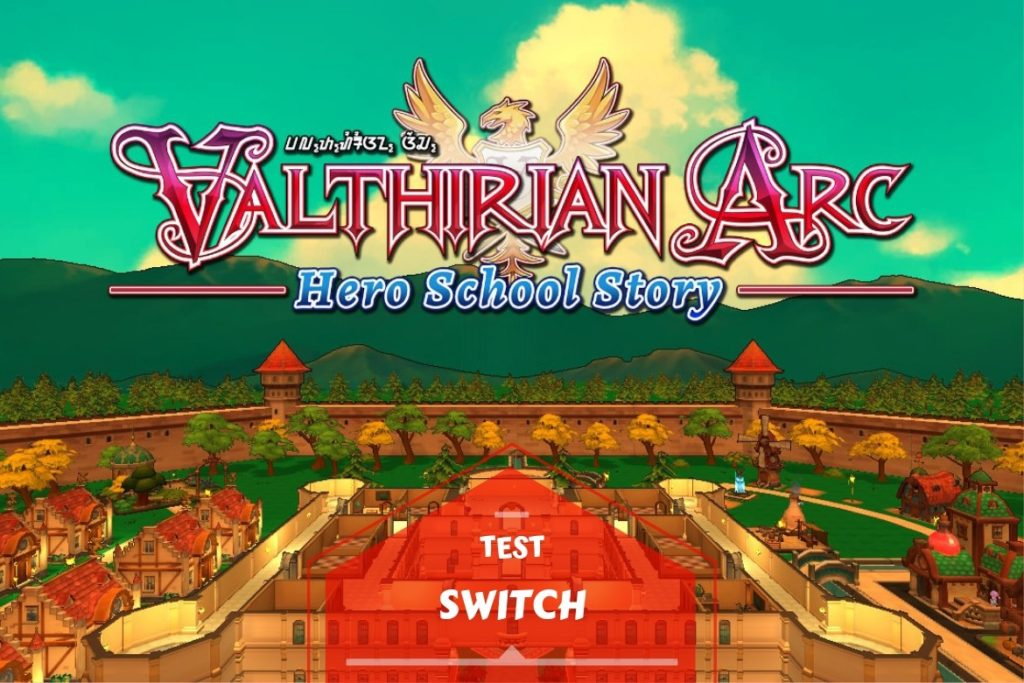 Test Valthirian Arc Hero School Story Switch